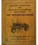 Allis Chalmers WD Fertilizer Side Dresser Operator's Manual  - $15.00