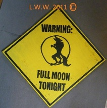 Full Moon Tonight Handmade Werewolf Halloween Caution Sign - £9.75 GBP