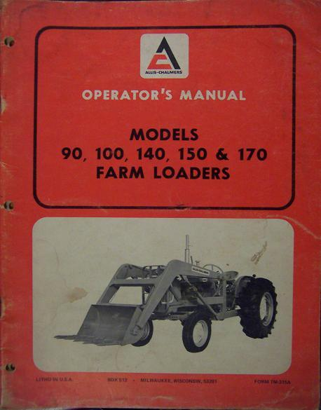 Allis Chalmers 90, 100, 140, 150, 170 Loaders Operator's Manual