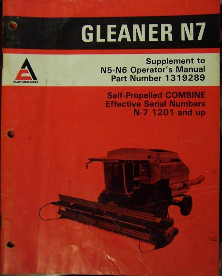 Allis Chalmers Gleaner N7 Combine Operator's Manual - Supplement to N5,N6 Manual