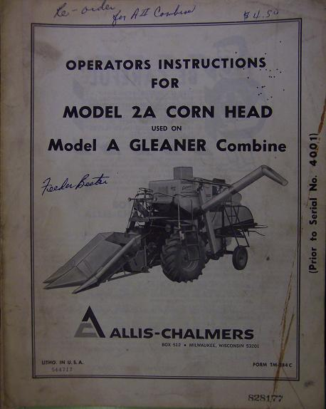 Allis Chalmers 2A Corn Head for Gleaner A Combine - Operator's Manual