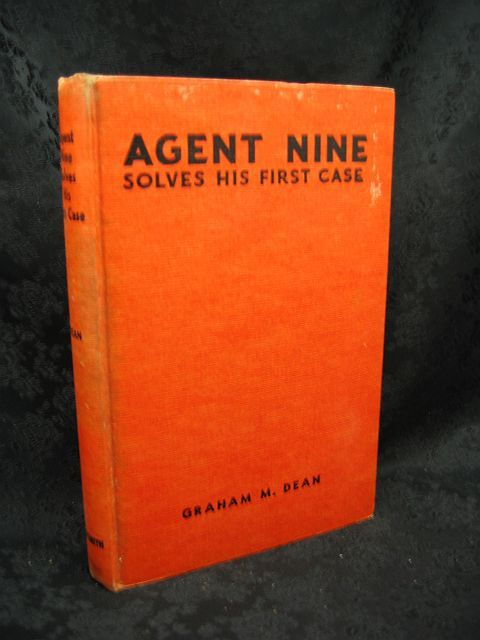 Agent Nine Solves His First Case by Graham H. Dean