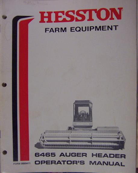 Hesston 6465 Auger Header for Self-Propelled Windrowers Operator's Manual