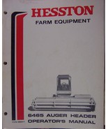 Hesston 6465 Auger Header for Self-Propelled Windrowers Operator's Manual - $16.00