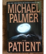 Michael Palmer Book, The Patient, Medical Mystery, Best Selling Author, ... - $5.00