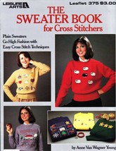 Sweater Book for Cross Stitching Plain Sweaters go HIGH FASHION Leisure Arts 375 - $3.46