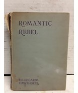 Romantic rebel: The story of Nathaniel Hawthorne - $13.64