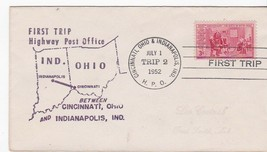 FIRST TRIP H.P.O. CINCINNATI, OHIO & INDIANAPOLIS, IND JULY 1 1952 TRIP 2 - $1.78