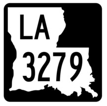 Louisiana State Highway 3279 Sticker Decal R6594 Highway Route Sign - $1.45+