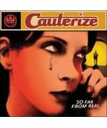 So Far From Real by Cauterize (2003-08-19) [Audio CD] - $49.49