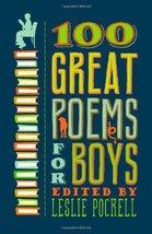 100 Great Poems for Boys [Paperback] Pockell, Leslie - $12.24