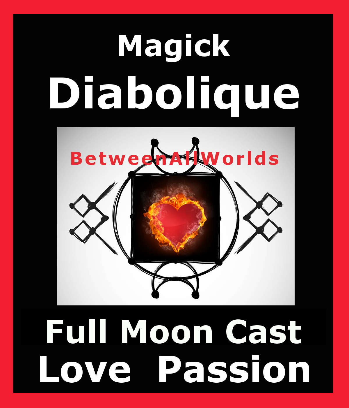 Primary image for mktc Full Moon Love Spell Obsession Sex Diabolique Magick Betweenallworlds