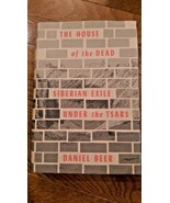 The House of the Dead : Siberian Exile under the Tsars by Daniel Beer -H... - $19.99