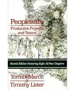 Peopleware: Productive Projects and Teams Tom DeMarco and Timothy Lister - $13.80