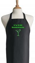 It's 5:00 Somewhere Black Novelty Apron, Chef K... - $14.80