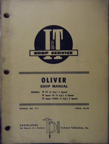 Oliver 99, Super 99 Six-Cyl. & Super 99GM Detroit Diesel Tractors Service Manual