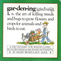 Gardening: A Gardener's Dictionary by Henry Beard and Roy McKie 0894802003 - $3.00