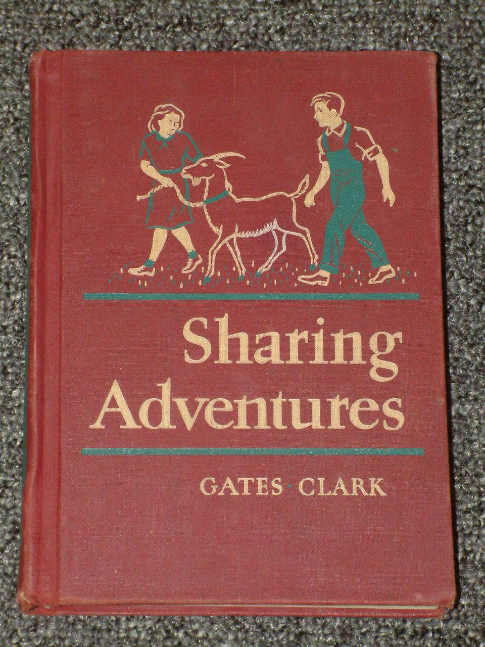 Sharing Adventures Basic Reader Gates and Clark 1954