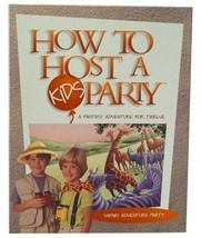 How to Host a Kids Party- A Fantasy Adventure for Twelve: Safari Adventu... - $9.95