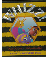 Whizz! (Happy Bugs Sparkle Books) by Wendy McLean (2003-12-01) Board book - $164.95