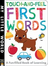 Touch-and-Feel First Words (My Little World) [Board book] Walden, Libby ... - $1.83