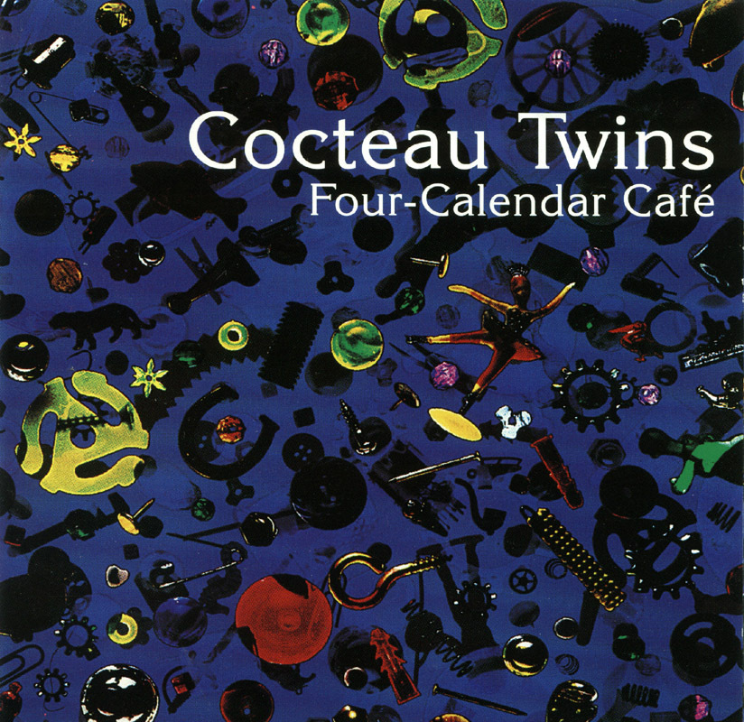 Cocteau Twins - Four-Calendar Cafe CD OOP!