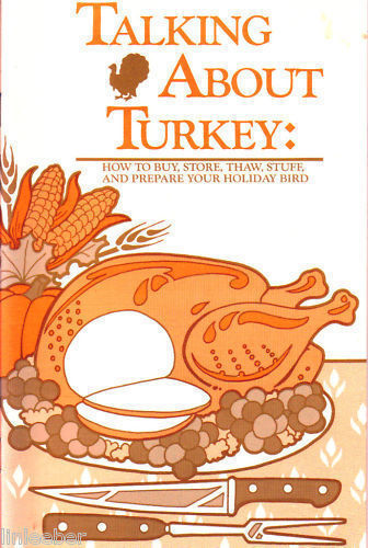TALKING ABOUT TURKEY:HOW TO BUY,STORE,THAW,STUFF,PREPAR