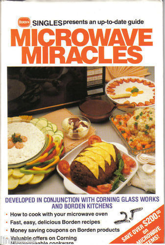 MICROWAVE MIRACLES-BORDEN SINGLES,1988-RECIPES,TIPS,HIN