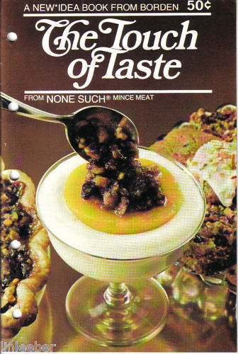 THE TOUCH OF TASTE-BORDEN IDEA BOOK/NONE SUCH MINCEMEAT