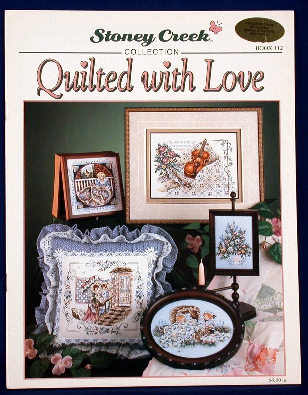 Quilted with Love Stoney Creek Cross Stitch Patterns Book 112 New - $5.00