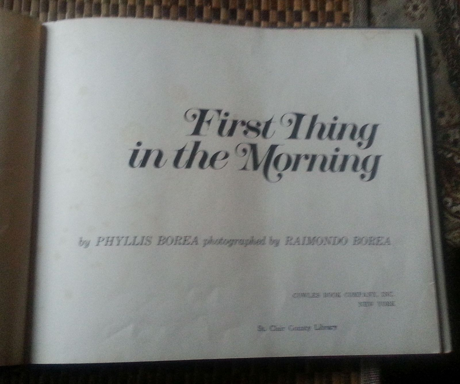 First Thing in the Morning by Phyllis Borea 1970 HBDJ