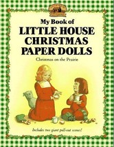 My Book of Little House Christmas Paper Dolls: Christmas on the Prairie ... - $75.19