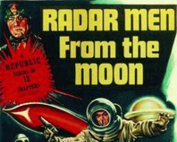 RADAR MEN FROM THE MOON, 12 CHAPTER SERIAL, 1952