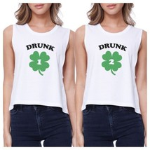 Drunk1 Drunk2 Women White Crop Tee Cute Best Friend Top St Patricks - $30.99
