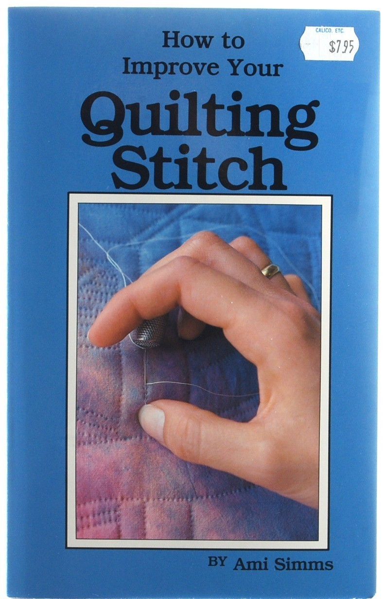 How to Improve Your Quilting Stitch Ami Simms Hand