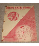 An Apple Blossom Wedding Sheet Music - 1947 - Perry Como  - $6.99