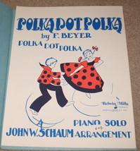Polka Dot Polka Sheet Music Piano Solo - 1944 - $6.99