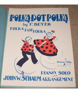 Polka Dot Polka Sheet Music Piano Solo - 1944 - $6.99
