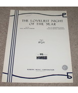 The Loveliest Night of The Year Sheet Music - 1951 - $6.99