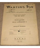 Wanting You Sheet Music - 1928 - Mandel and Hammerstein  - $6.75