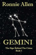 Gemini: The Sign Behind the Crime ~ Book 1 (Volume 1) [Paperback] Allen,... - $8.29