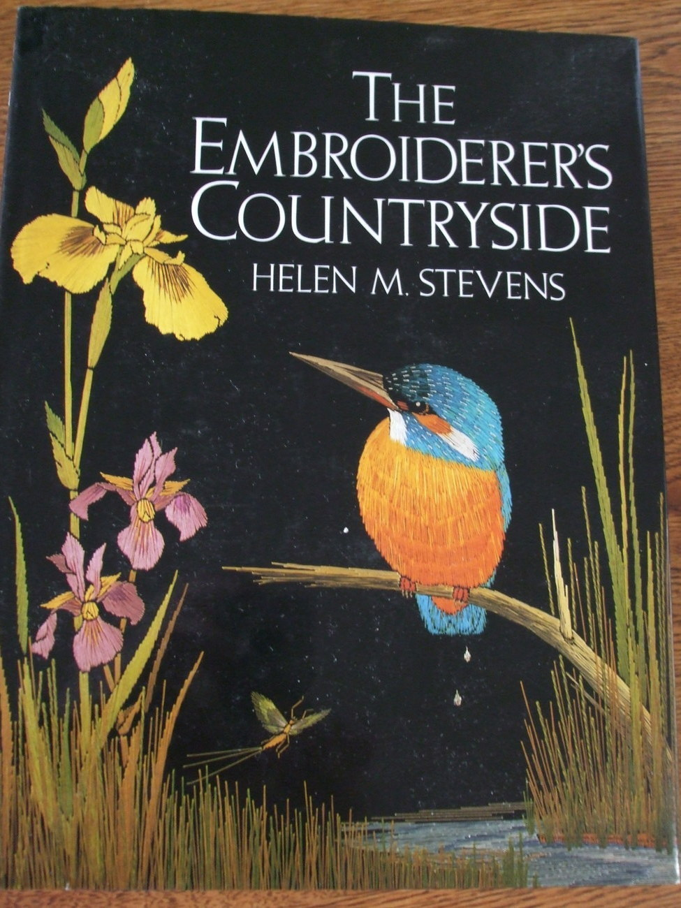 The Embroiderer's Countryside by Helen M. Stevens