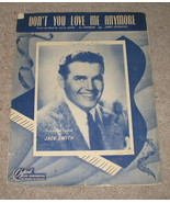 Don't You Love me Anymore Sheet Music 1947 - $5.99