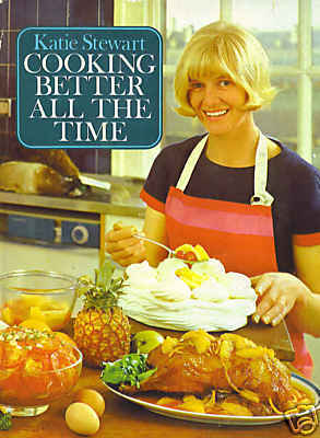 Cooking better all the Time Cook Book Katie Stewart