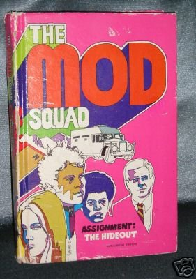 The Mod Squad Assignment:The Hideout Book 1970 Deming