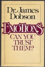 Emotions Can You Trust Them [Paperback] Dobson, James - $1.24