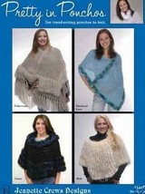 PRETTY IN PONCHOS BY JEANETTE CREWS DESIGNS  - $4.95