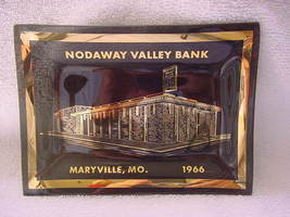 Nodaway Valley Bank Maryville, Mo. 1966 ashtray/small dish - $15.00
