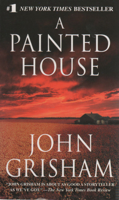 Primary image for A Painted House by John Grisham (2002) #1 New York Times Bestseller