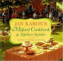 Jan Karon's Mitford Cookbook and Kitchen Reader Jan Karon and Martha McI... - $11.62